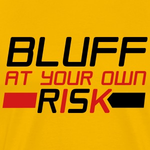 Bluff at Your Own Risk 2 - Yellow Tee - Men's Premium T-Shirt