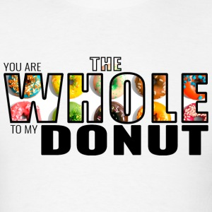 Whole in My Donut T-Shirts - Men's T-Shirt