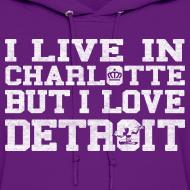 Design ~ Live In Charlotte Love Detroit