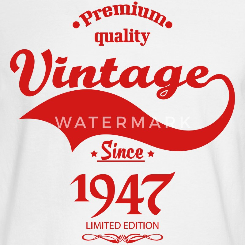 Premium Quality Vintage Since 1947 Limited Edition Long Sleeve Shirts - Men's Long Sleeve T-Shirt