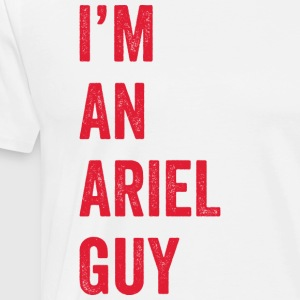 I'm an Ariel Guy (red/white) - Men's Premium T-Shirt
