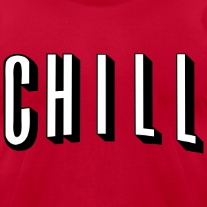 CHILL - Men's T-Shirt by American Apparel