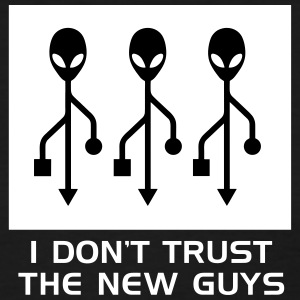 Don't Trust New Guys T-Shirts - Women's T-Shirt