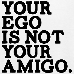 YOUR EGO IS NOT YOUR AMIGO! Tanks - Women's Flowy Tank Top by Bella