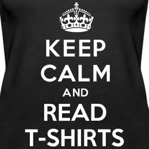 Keep Calm And Read T-Shirts Tanks - Women's Premium Tank Top