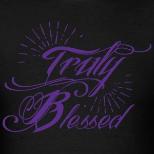Truly Blessed T-Shirts - Men's T-Shirt