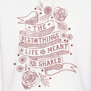 The Best Things In Life - Men's Hoodie