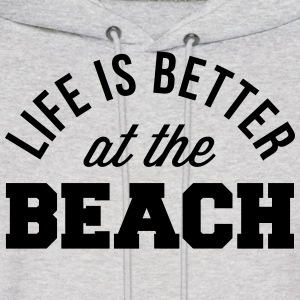 Life Is Better Beach Hoodies - Men's Hoodie