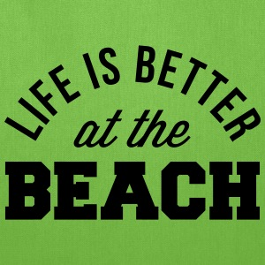 Life Is Better Beach Bags & backpacks - Tote Bag