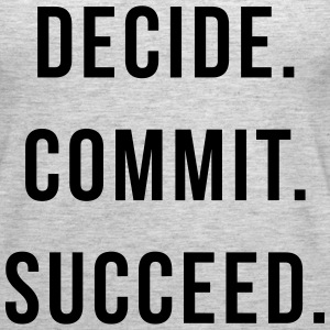 Decide. Commit. Succeed.  Tanks - Women's Premium Tank Top