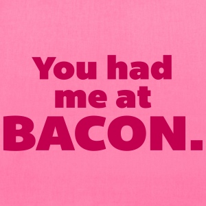 You Had Me At Bacon  Bags & backpacks - Tote Bag