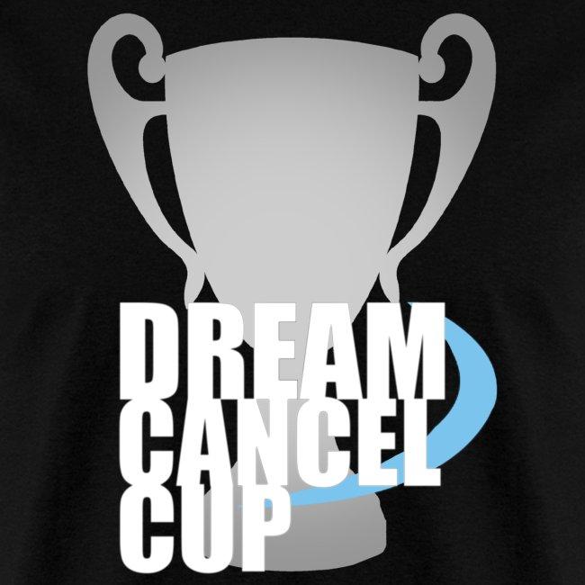 Dream Cancel Cup Shirt
