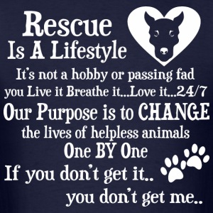 Rescue Is A Lifestyle Not A Hobby Or A Passing Fad - Men's T-Shirt