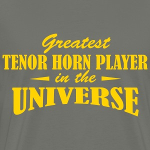 Greatest Tenor Horn Player in the Universe - Men's Premium T-Shirt