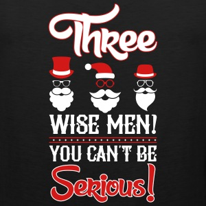 Three wise men-You can-t be serious_2c.ai Tank Tops - Men's Premium Tank