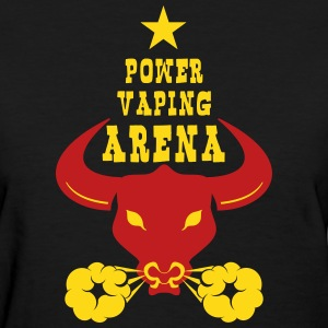 POWER VAPING ARENA - Women's T-Shirt