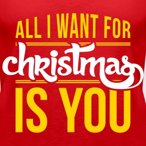 All I want for christmas is you_2c.ai Tanks - Women's Premium Tank Top