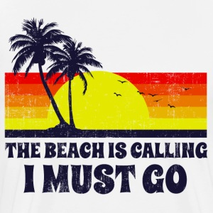 The Beach Is Calling T-Shirts - Men's Premium T-Shirt