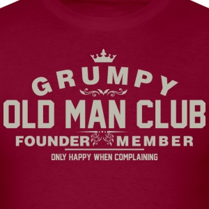 Grumpy Old Man Club Founder Member Complaining - Men's T-Shirt