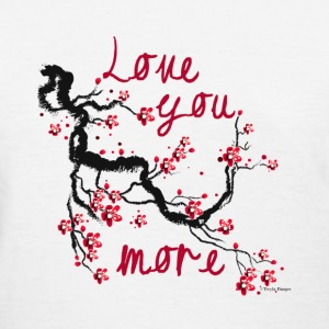 Love You More -Cherry Blossom Tree - Women's T-Shirt
