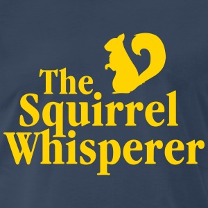The Squirrel Whisperer T-Shirts - Men's Premium T-Shirt