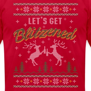 UGLY HOLIDAY SWEATER LET'S GET BLITZENED T-Shirts - Men's T-Shirt by American Apparel