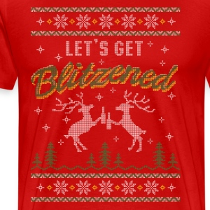 UGLY HOLIDAY SWEATER LET'S GET BLITZENED T-Shirts - Men's Premium T-Shirt