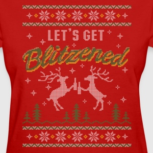 UGLY HOLIDAY SWEATER LET'S GET BLITZENED Women's T-Shirts - Women's T-Shirt