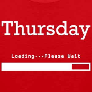 Thursday Loading, Please. Tank Tops - Men's Premium Tank