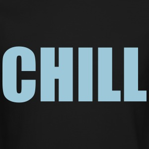 Chill Long Sleeve Shirts - Crewneck Sweatshirt