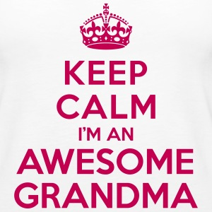 Keep calm Awesome Grandma Tanks - Women's Premium Tank Top