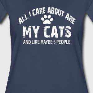 All I care about ARE my CATS !! - Women's Premium T-Shirt