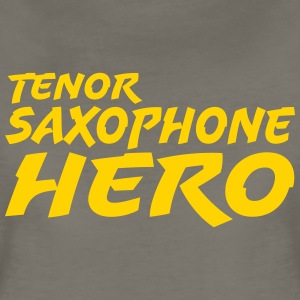 Tenor Saxophone Hero - Women's Premium T-Shirt