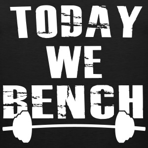 Today We Bench Tank - Men's Premium Tank