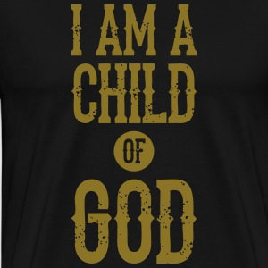 I am a child of god T-Shirts - Men's Premium T-Shirt