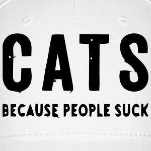 CATS - BECAUSE PEOPLE SUCK Caps - Baseball Cap