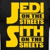 Jedi on the streets, sith on the sheets T-Shirts - Men's T-Shirt by American Apparel