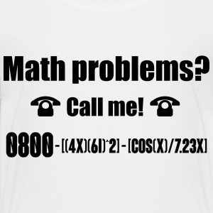 Math problems? Call me! Kids' Shirts - Kids' Premium T-Shirt
