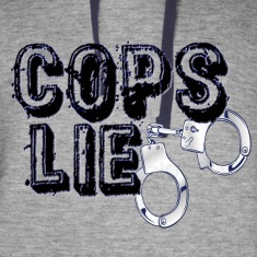 cops lie Hoodies
