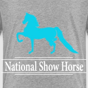 National Show Horse Baby & Toddler Shirts - Toddler Premium T-Shirt