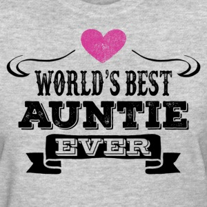 World's Best Auntie Ever Women's T-Shirts - Women's T-Shirt