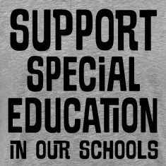 Support Special Education In Our Schools T-Shirts