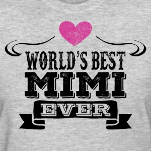 World's Best Mimi Ever Women's T-Shirts - Women's T-Shirt