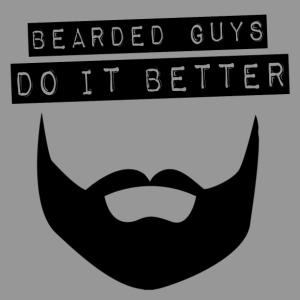 bearded guys do it better