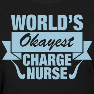 World's Okayest Charge Nurse Women's T-Shirts - Women's T-Shirt