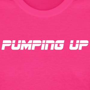 Pumping up - Women's T-Shirt