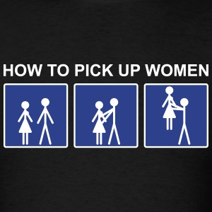 How to pick up women - Men's T-Shirt