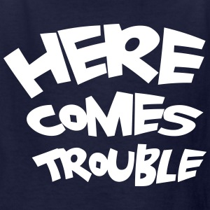 Here comes trouble - Kids' T-Shirt