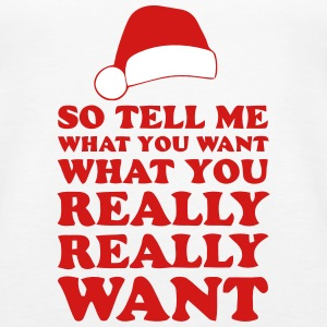 TELL SANTA WHAT YOU REALLY WANT! Tanks - Women's Premium Tank Top