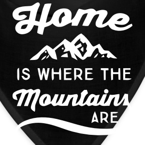 HOME IS WHERE THE MOUNTAINS ARE Caps - Bandana
